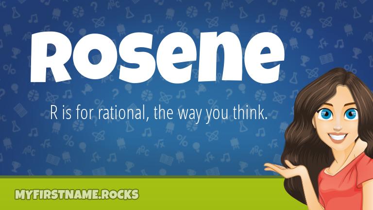 My First Name Rosene Rocks!