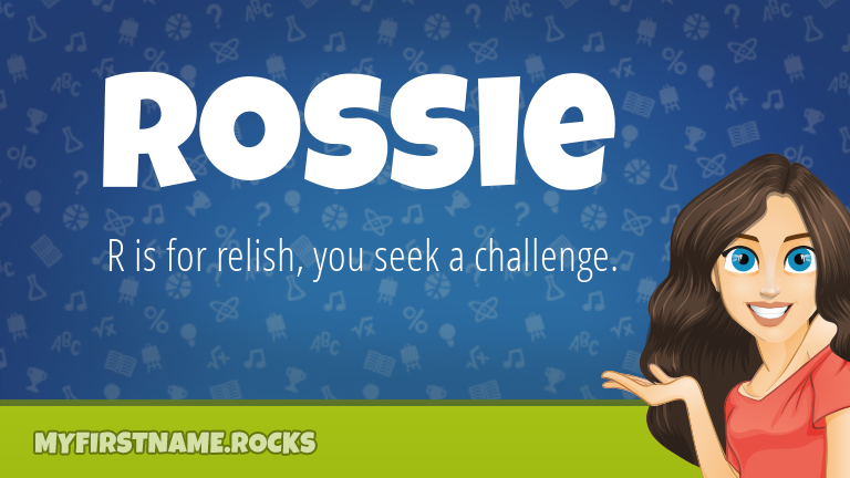 My First Name Rossie Rocks!