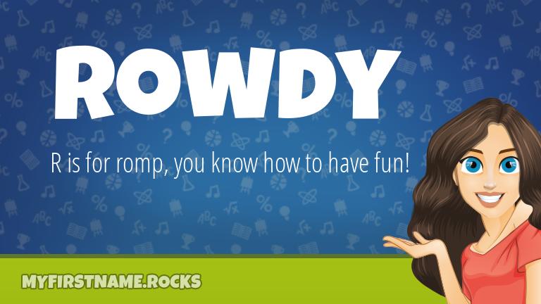 My First Name Rowdy Rocks!