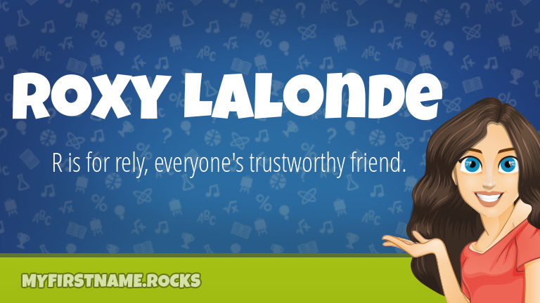 My First Name Roxy Lalonde Rocks!