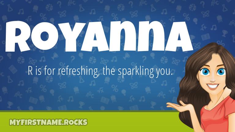 My First Name Royanna Rocks!