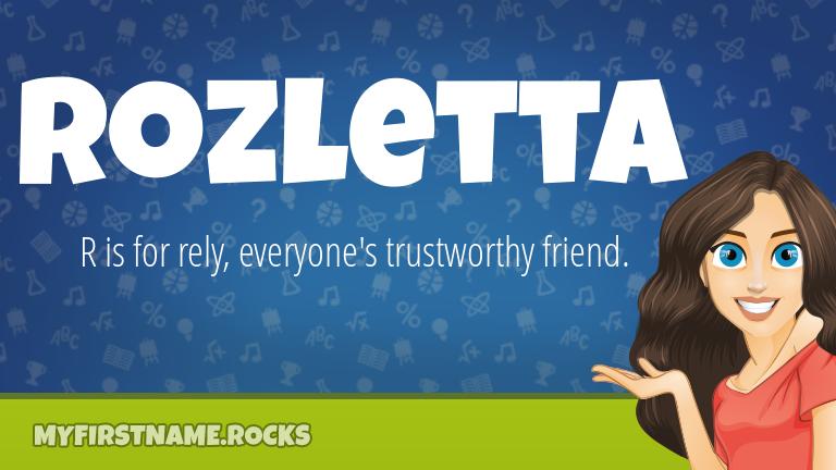 My First Name Rozletta Rocks!