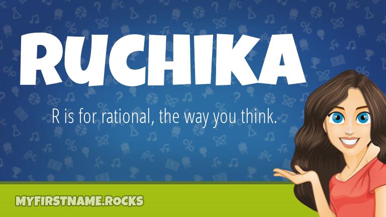 My First Name Ruchika Rocks!