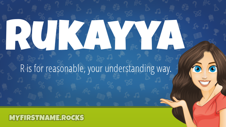 My First Name Rukayya Rocks!