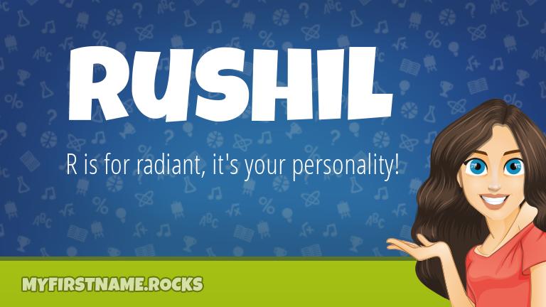 My First Name Rushil Rocks!