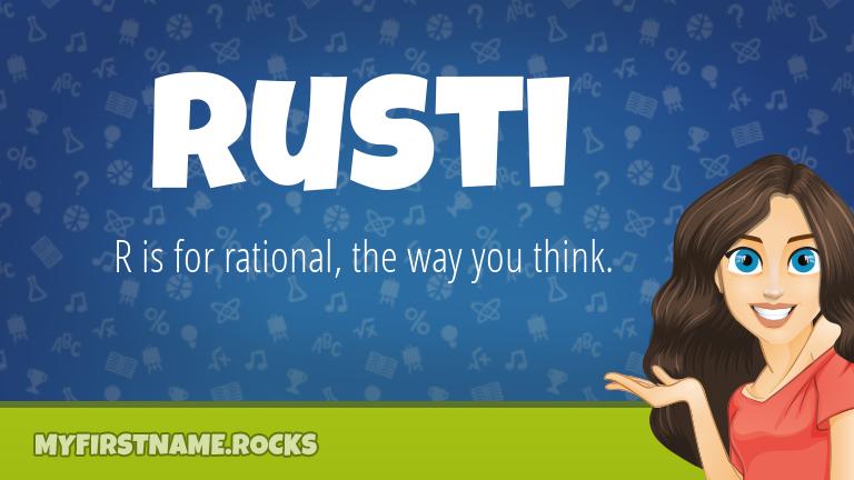 My First Name Rusti Rocks!