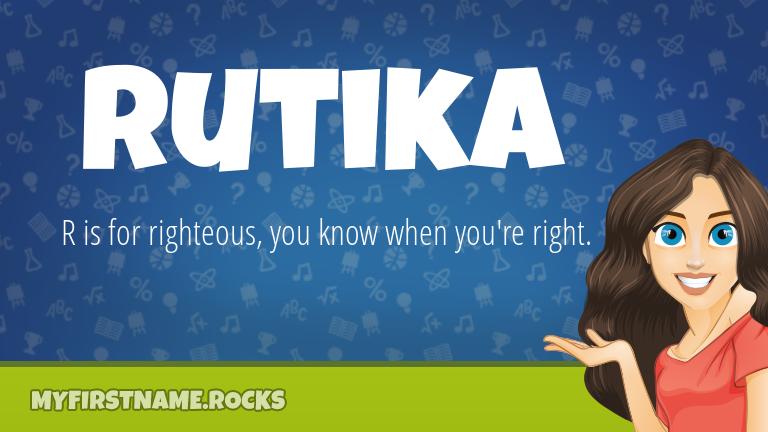 My First Name Rutika Rocks!