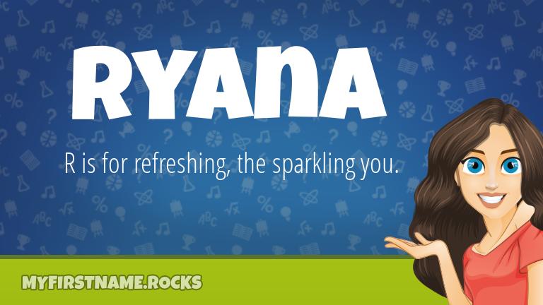 My First Name Ryana Rocks!