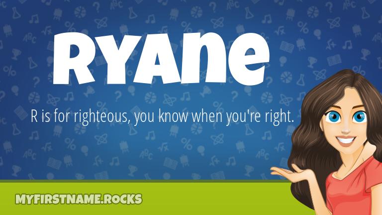 My First Name Ryane Rocks!