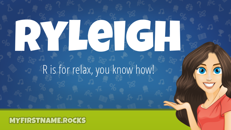 My First Name Ryleigh Rocks!