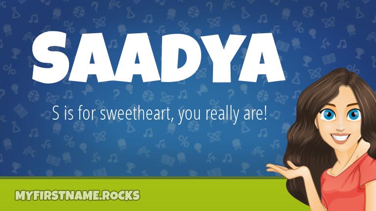 My First Name Saadya Rocks!