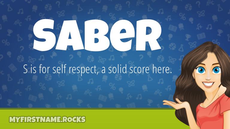 My First Name Saber Rocks!