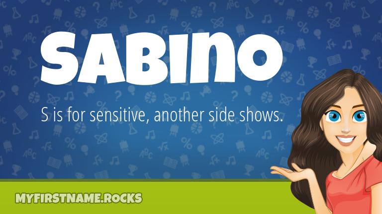 My First Name Sabino Rocks!