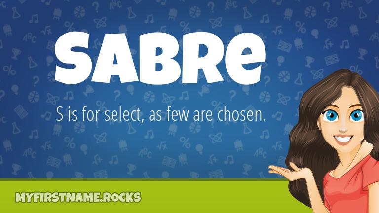 My First Name Sabre Rocks!