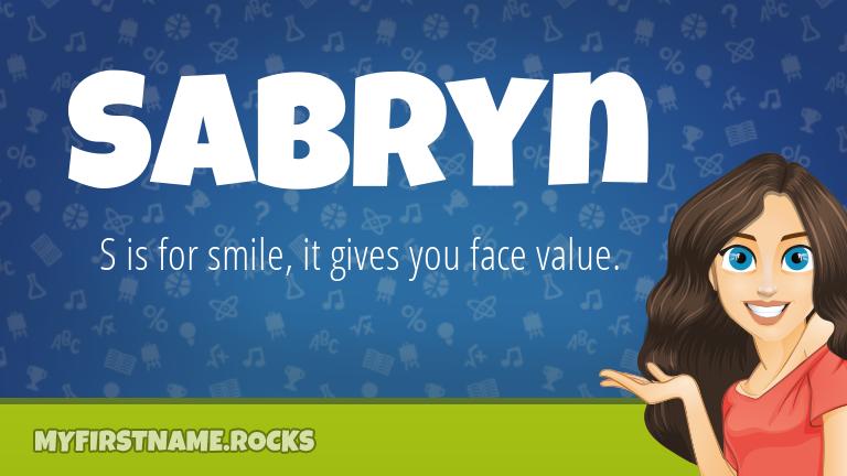 My First Name Sabryn Rocks!