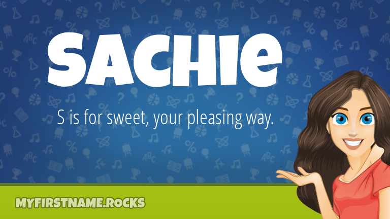 My First Name Sachie Rocks!
