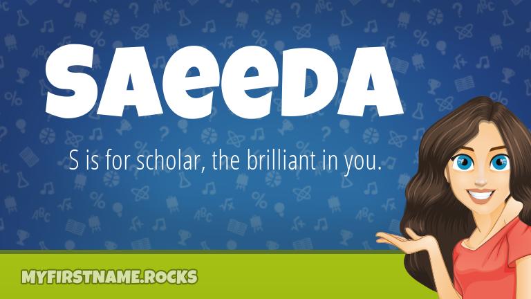 My First Name Saeeda Rocks!