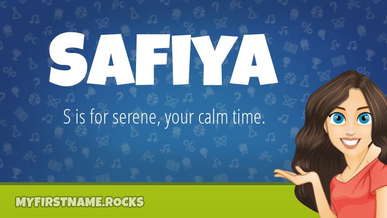 My First Name Safiya Rocks!