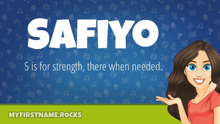 My First Name Safiyo Rocks!