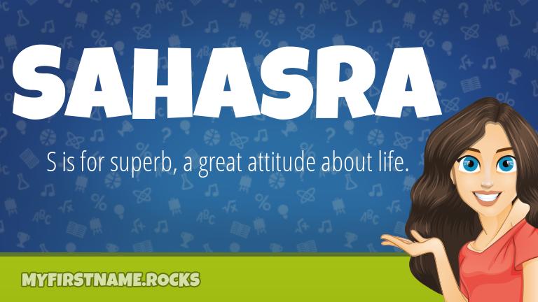 My First Name Sahasra Rocks!