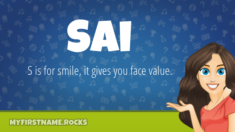 My First Name Sai Rocks!