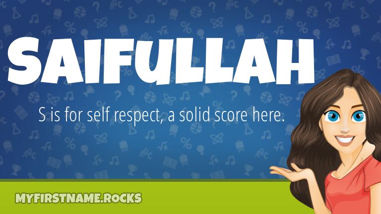 My First Name Saifullah Rocks!