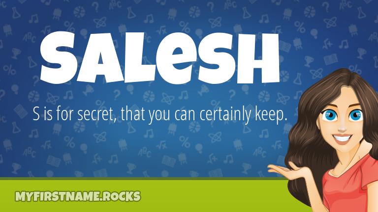 My First Name Salesh Rocks!