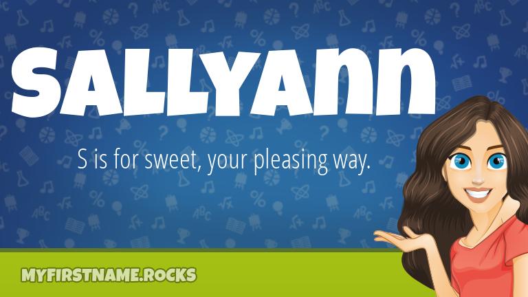 My First Name Sallyann Rocks!