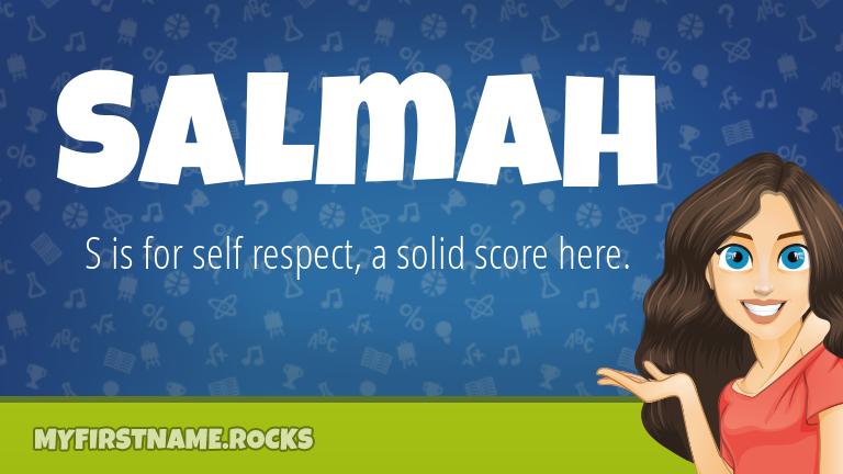 My First Name Salmah Rocks!