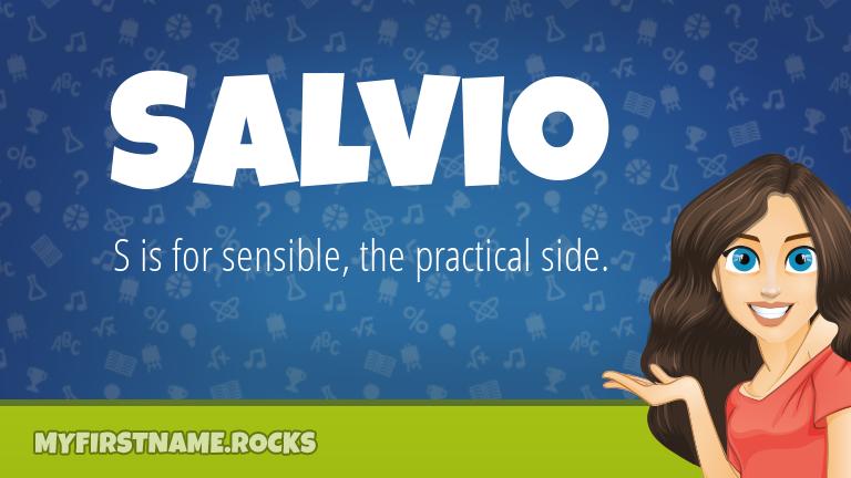 My First Name Salvio Rocks!