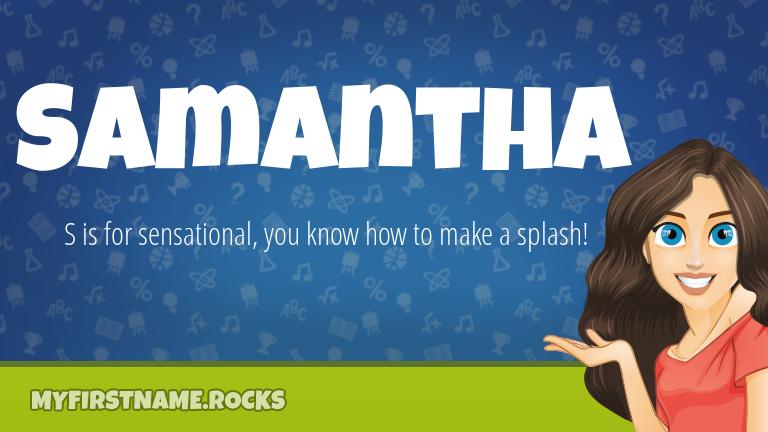 My First Name Samantha Rocks!