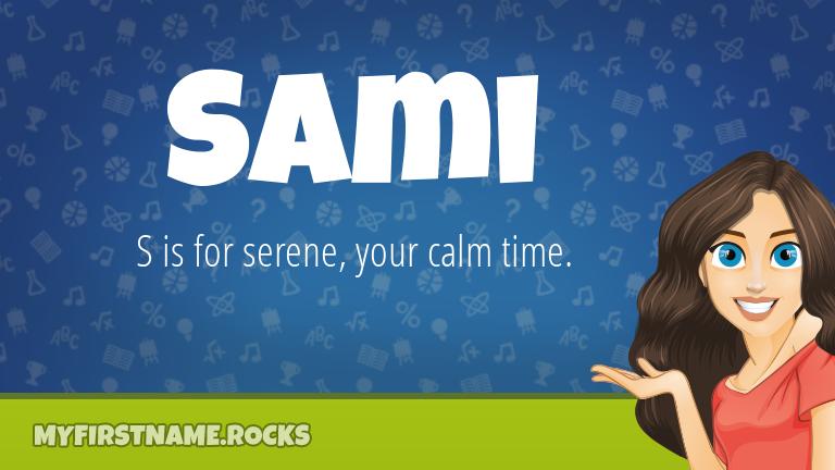 My First Name Sami Rocks!