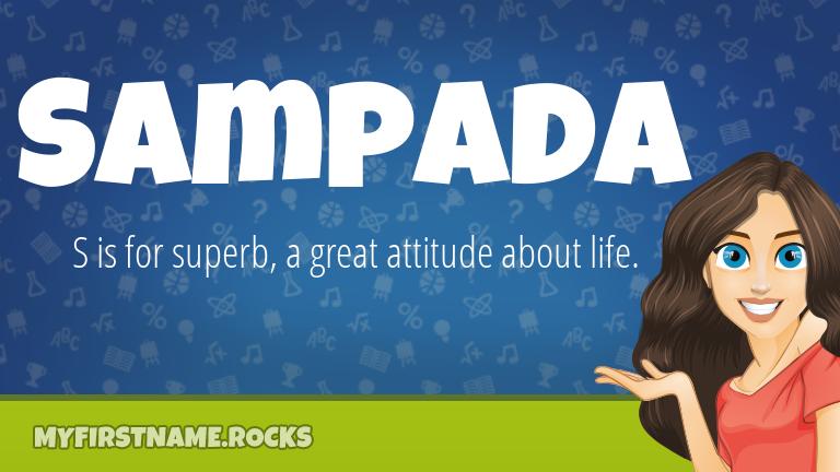 My First Name Sampada Rocks!
