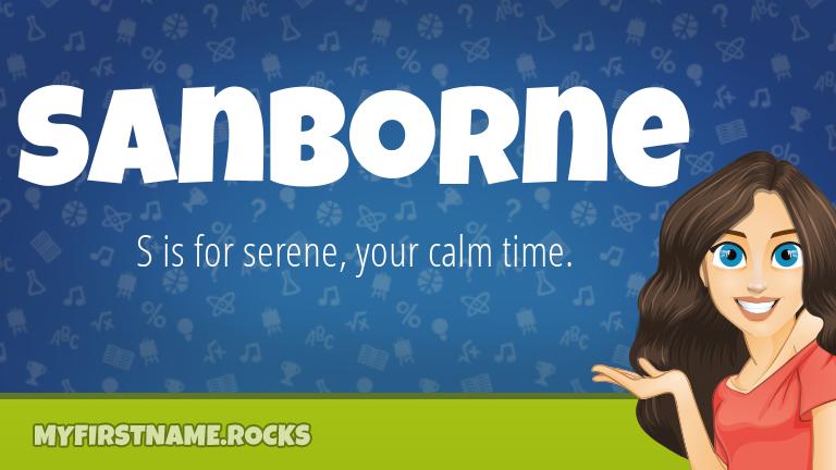 My First Name Sanborne Rocks!
