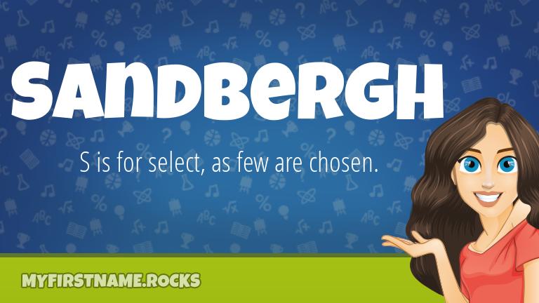 My First Name Sandbergh Rocks!