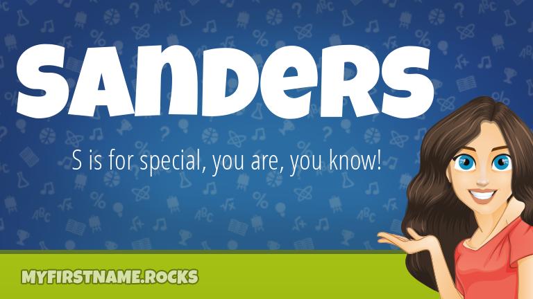 My First Name Sanders Rocks!