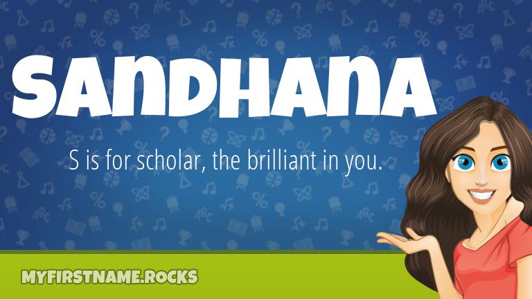 My First Name Sandhana Rocks!