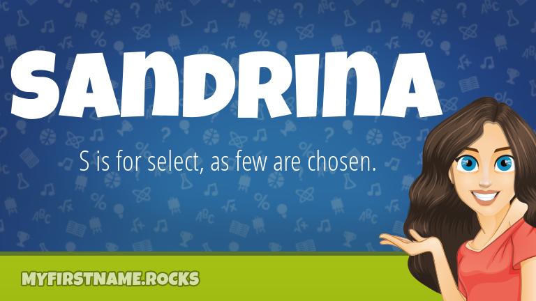 My First Name Sandrina Rocks!