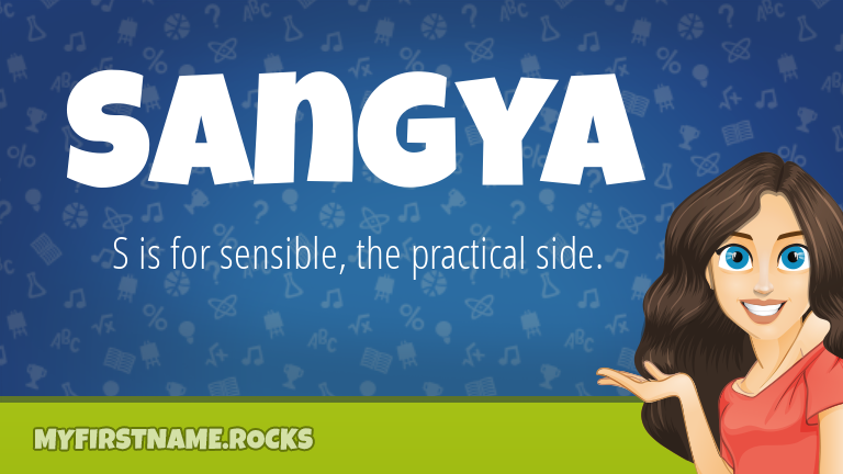 My First Name Sangya Rocks!