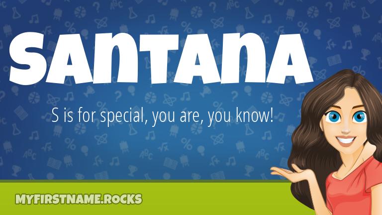 My First Name Santana Rocks!