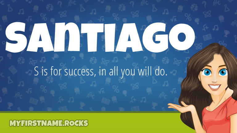 My First Name Santiago Rocks!