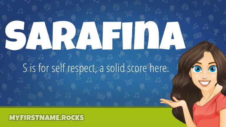 My First Name Sarafina Rocks!