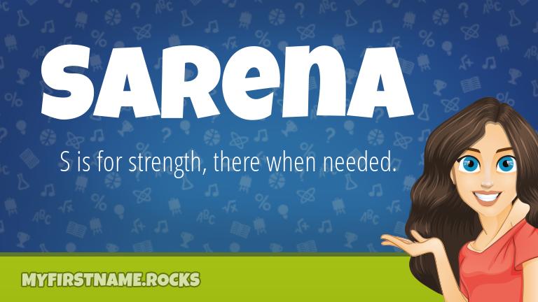My First Name Sarena Rocks!