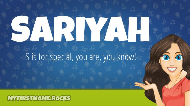 My First Name Sariyah Rocks!