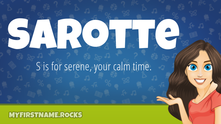 My First Name Sarotte Rocks!