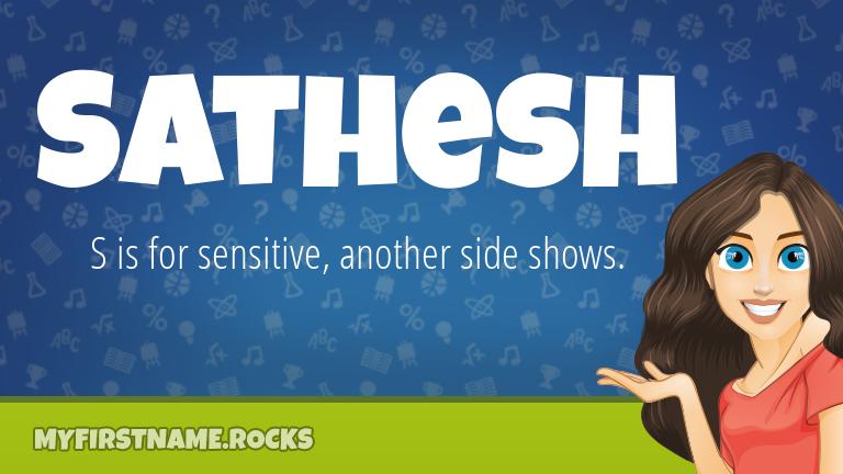 My First Name Sathesh Rocks!