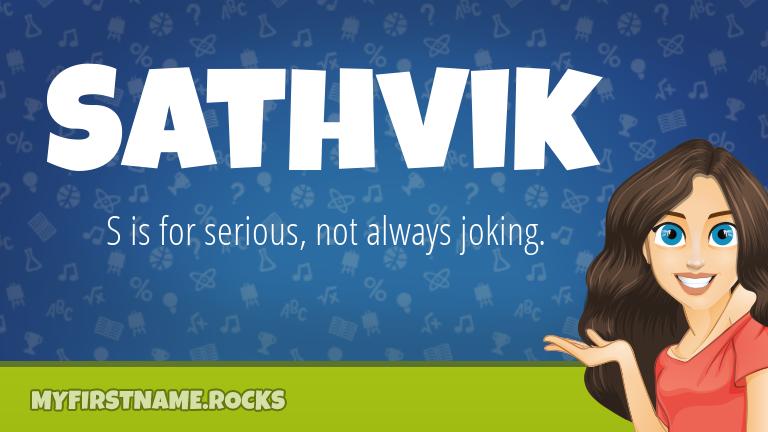 My First Name Sathvik Rocks!