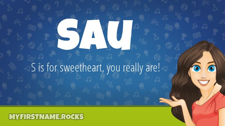 My First Name Sau Rocks!