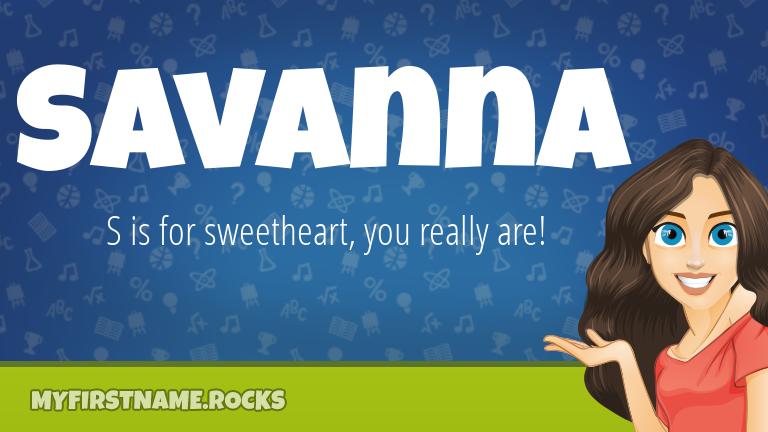 My First Name Savanna Rocks!