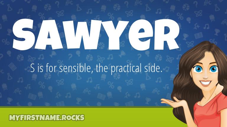 My First Name Sawyer Rocks!
